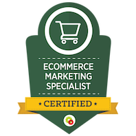 Certified Ecommerce Marketing Specialist skilt